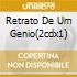 RETRATO DE UM GENIO(2CDX1)