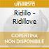 RIDILLOVE