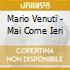 Mario Venuti - Mai Come Ieri