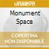 MONUMENT SPACE