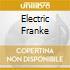 ELECTRIC FRANKE