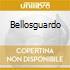 BELLOSGUARDO