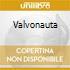 VALVONAUTA