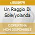 UN RAGGIO DI SOLE/YOLANDA
