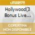 HOLLYWOOD(3 BONUS LIVE TRACKS+POSTER