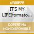 IT'S MY LIFE(formato cds normale)