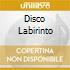 DISCO LABIRINTO