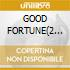 GOOD FORTUNE(2 titles)