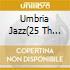 UMBRIA JAZZ(25 TH ANNIVERSARY)