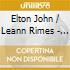 Elton John / Leann Rimes - Written In The Stars