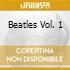 BEATLES VOL. 1