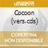 COCOON (VERS.CDS)
