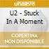 STUCK IN A MOMENT (scuro)