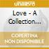 Love - A Collection Of Everlasting Love Songs
