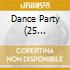 DANCE PARTY (25 NON-STOP)