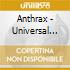 Anthrax - Universal Master Collecti
