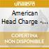 American Headcharge - The Way Of Art