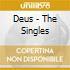 Deus - The Singles
