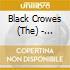 Black Crowes - Southern Harmony & Musical Com