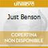 JUST BENSON