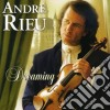 Andre' Rieu - Dreaming