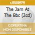 THE JAM AT THE BBC (2CD)