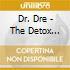 Dr. Dre - The Detox Chroniclez Vol.2