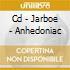 CD - JARBOE - ANHEDONIAC