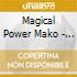 CD - MAGICAL POWER MAKO - MUSIC FROM HEAVEN