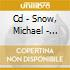 CD - SNOW, MICHAEL - SOLOW PIANOW