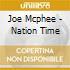 Joe Mcphee - Nation Time