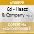 CD - HAAZZ & COMPANY - UNLAWFUL NOISE