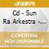CD - SUN RA ARKESTRA - NUCLEAR WAR