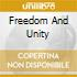 FREEDOM AND UNITY