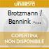 CD - BROTZMANN/BENNINK - SCHWARTZWALDFAHRT
