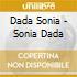 Dada Sonia - Sonia Dada