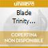 Blade trinity (special limited edition)