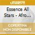 Essence All Stars - Afro Cubano Chant 1