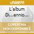L'ALBUM DI...ENNIO MORRICONE