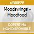 Moodswings - Moodfood