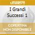 I GRANDI SUCCESSI 1