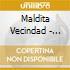 Maldita Vecindad - Maldita Vecindad Y Los Hijos Del Quinto Patio