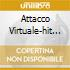 ATTACCO VIRTUALE-HIT THE DECKS