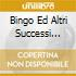 BINGO ED ALTRI SUCCESSI VOL.13