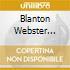 BLANTON WEBSTER YEARS