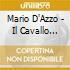 Mario D'Azzo - Il Cavallo Dell'Onda