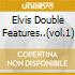 ELVIS DOUBLE FEATURES..(VOL.1)