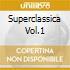 SUPERCLASSICA VOL.1