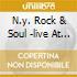 N.Y. ROCK & SOUL -LIVE AT THE