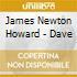 James Newton Howard - Dave